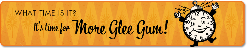 Time for Glee Gum Banner
